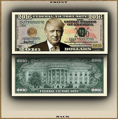 Donald Trump 2016 Federal Victory President Money Bill # dt4235