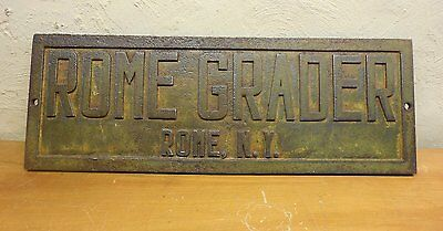 antique cast iron Machine Plate ROME GRADER. Rome Mfg. Co. NY, Locomotive Works
