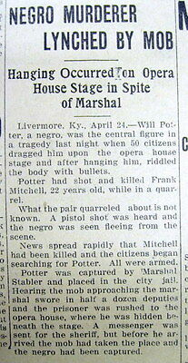 1911 newspaper Negro LYNCHED in OPERA HOUSE @ LIVERMORE Kentucky -shot White man