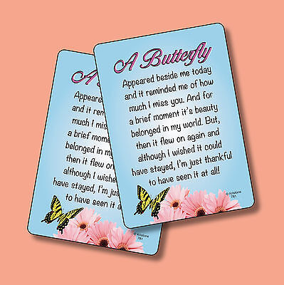 """A Butterfly Appeared Beside Me""- Missing You Poem - 2 Verse Cards - sku# 781"