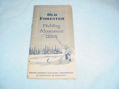 1954 Old Forester Fishing Almanac Booklet  - Brown Forman Louisville KY