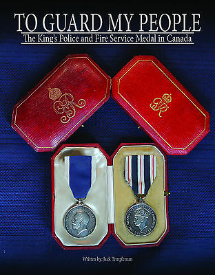 Book: To Guard My People - King's Police Medal and Fire Service Medal in Canada