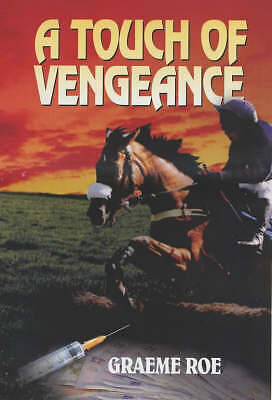 A Touch of Vengeance by Graeme Roe (Paperback, 2004) Signed by the Author