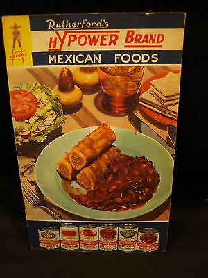 Vintage Rutherford's HyPower Mexican Foods Illus Advertising Recipe Info Booklet