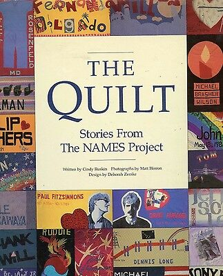 THE QUILT Stories from the Names Project Hardcover Cindy Ruskin 1988