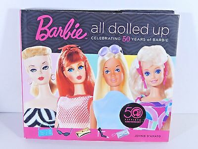 Barbie Book All Dolled Up 50Th Anniversary Jennie D'amato Hard Cover