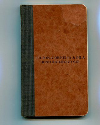 "TUCSON, CORNELIA & GILA BEND R.R.: ""RULES - OPERATING DEPT.""  Vintage ** 1905 **"