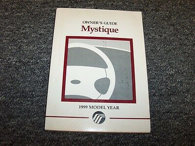 1999 Mercury Mystique Sedan Owner Owner's Operator Manual GS LS 2.0 2.5L V6