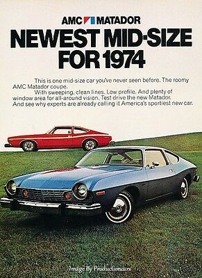 1974 American Motors AMC Matador - Original Advertisement Print Art Car Ad J647