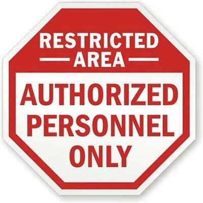 "SmartSign Aluminum Sign ""Authorized Personnel Only"", 18"" tall octagon"