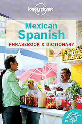Mexican Spanish Lonely Planet Phrase Book - Mexican Spanish