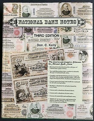 National Bank Notes, Book 3rd Edition w/ Dust Cover By Don C Kelly 1979