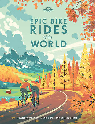 Epic Bike Rides of the World, Lonely Planet