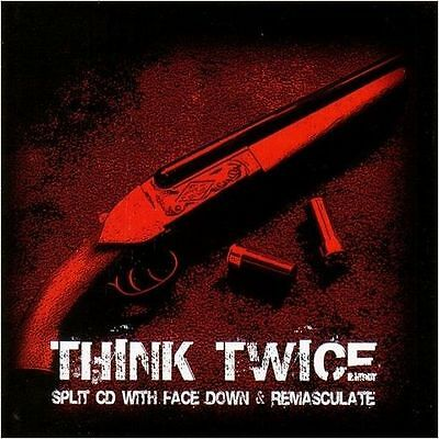 FACE DOWN / REMASCULATE - Think Twice  [Split-CD] CD