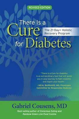 There is a Cure for Diabetes, Gabriel Cousens