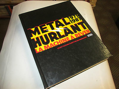 Metal Hurlant .Volume, La Machine à Rever 1975 / 1987 Denoel Graphic