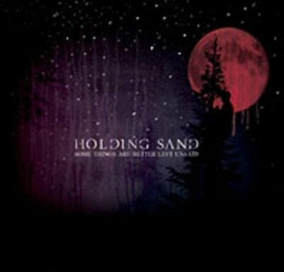 Holding Sand - Some Things Are Better Left Unsaid CD NEU OVP