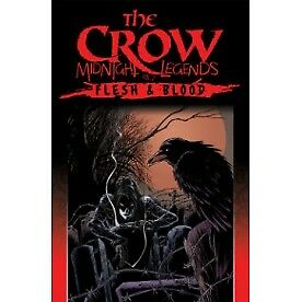 The Crow Midnight Legends Volume 2: Flesh & Blood - Brand New!