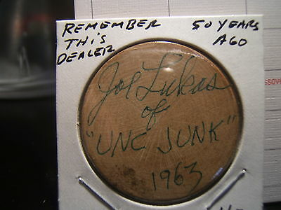 Joe Lukas of UNC. JUNK 1963 signed Wooden Nickel