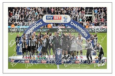 Newcastle United 2016/17 Champions Team Squad Autograph Signed Photo Print