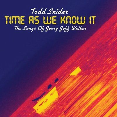 Snider, Todd - Time As We Know It - The Songs of Jerry Jeff Walker CD NEU OVP