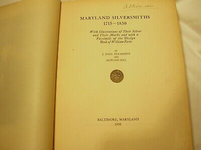 Maryland Silversmiths 1715-1830 Very Rare Publication - Engravers Copy - 1/300