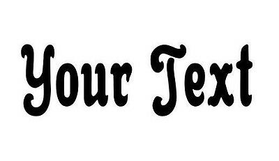 """YOUR TEXT Vinyl Decal Sticker Car Window CUSTOM 8"""" Personalized Lettering a1"""
