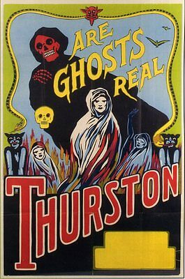 HOWARD THURSTON 'Are Ghosts Real?' Magic Show Flyer / Window Poster - reprint