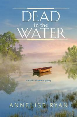 Dead in the Water by Annelise Ryan Hardcover Book (English)