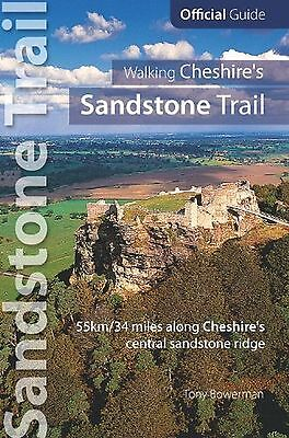 Walking Cheshire's Sandstone Trail : Official Guide - 34 miles along... NEW BOOK