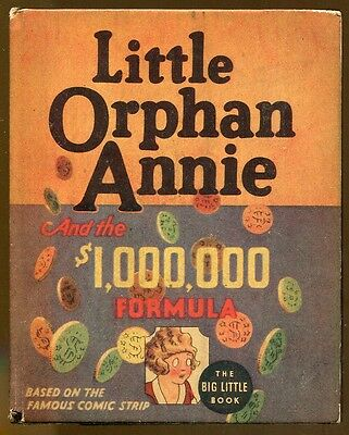Little Orphan Annie & the $1,000,000 Formula by Harold Gray-Big Little Book-1936