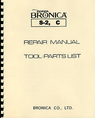 Bronica S-2 Bronica C Service & Repair Manual: applies to S2A in most respects