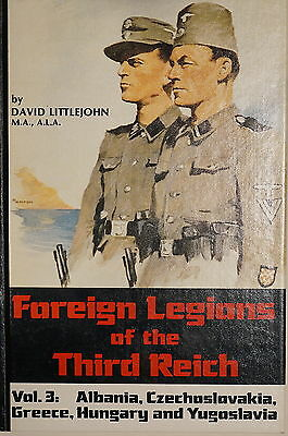 WW2 Foreign Legions Of the Third Reich Vol.3 by David Littlejohn Reference Book