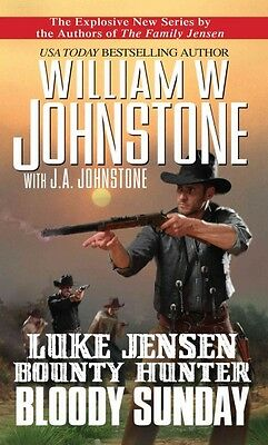 Luke Jensen Bounty Hunter, William W. Johnstone