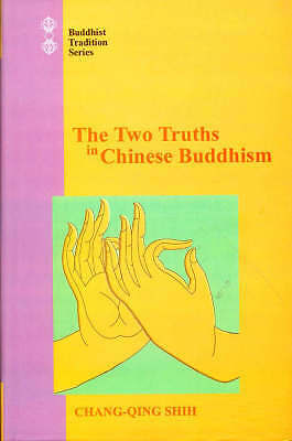 The Two Truths in Chinese Buddhism, Shih Chang-Qing