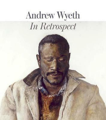 Andrew Wyeth – In Retrospect, Patricia Junker