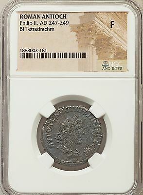Roman Antioch Phillip II AD 247-249 Bl Tetradrachm NGC Ancients F