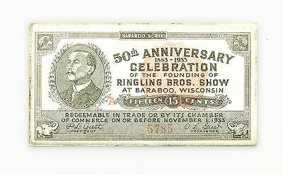 US Depression Scrip Circus Ringling Brothers Baraboo Wis. 15 cents 1933 xf