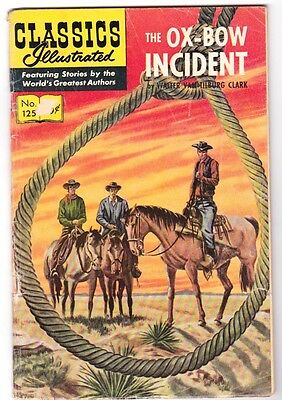 CLASSICS ILLUSTRATED  No. 125 - THE OX-BOW INCIDENT by Walter Van Tilburg Clark