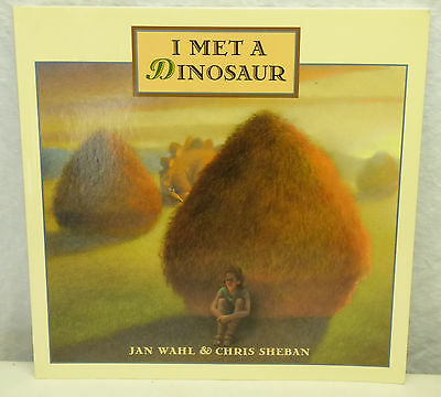 2002 Jan Wahl Author Signed Illustrated Rhyming Children's Book I Met a Dinosaur