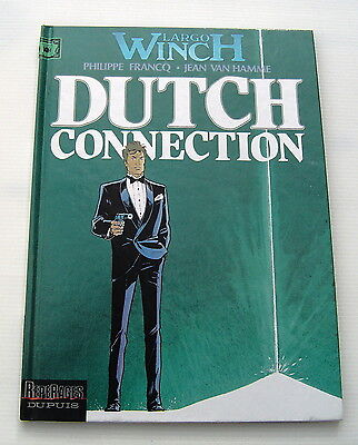 Largo Winch .  6 . Dutch Connection - Eo - Francq /van Hamme