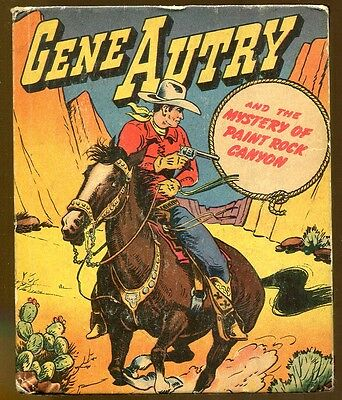 Gene Autry & the Mystery of Paint Rock Canyon-Vintage Better Little Book-1947