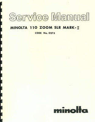 Minolta 110 Zoom SLR Mark-II Service & Repair Manual