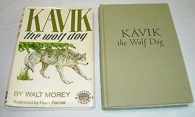Kavik The Wolf Dog By Walt Morey / Peter Parnall First Edition 1968