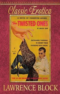Collection of Classic Erotica: The Twisted Ones by Lawrence Block (2016,...