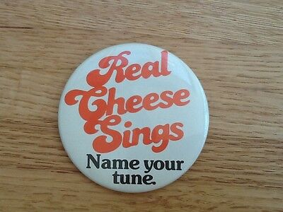 "Vintage large pinback  button ""Real Cheese Sings. Name Your Tune"" cheese makers"