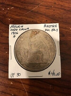 1906 French Indo China Piastre Silver Coin