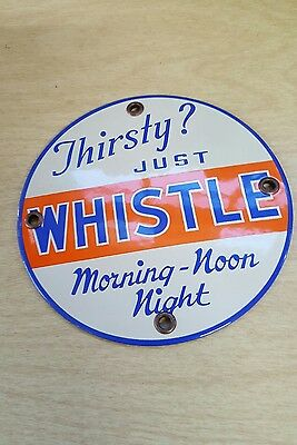 THIRSTY? JUST WHISTLE SODA PORCELAIN SIGN ORANGE COLA CRUSH doorpush coin op