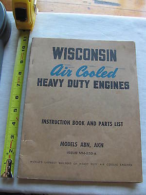 Wisconsin Engine Model ABN AKN Instruction Parts List Book Manual