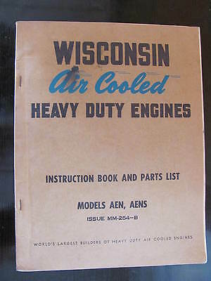 Wisconsin Model AEN AENS Instruction and Parts Book Manual
